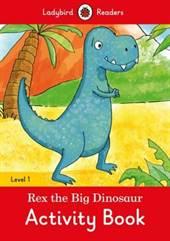 Rex the Big Dinosa ...