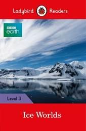 BBC Earth: Ice Wor ...