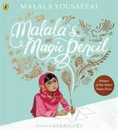 Malala's Magic Pen ...