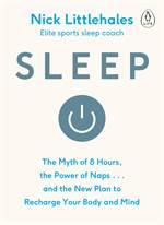 Sleep: The Myth Of ...