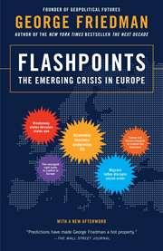 Flashpoints: The E ...