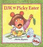 D.W. the Picky Eat ...
