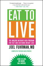 Eat To Live: The A ...