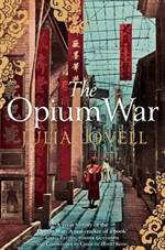 The Opium War: Dru ...