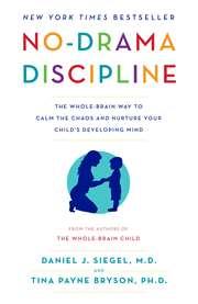 No-Drama Disciplin ...