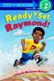 Ready? Set. Raymon ...