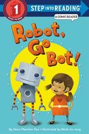 Robot, Go Bot! (St ...