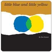Little Blue and Li ...