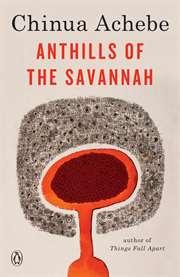 Anthills of the Sa ...