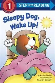 Sleepy Dog, Wake U ...
