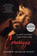 Caravaggio: A Life ...