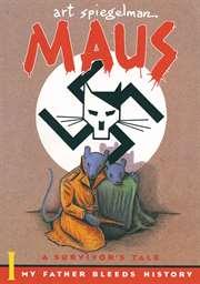 Maus I: A Survivor ...