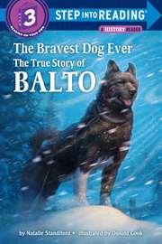 The Bravest Dog Ev ...