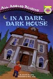 In a Dark, Dark Ho ...