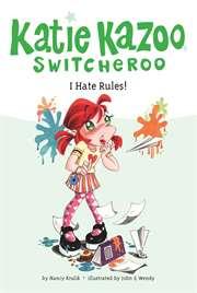 I Hate Rules (Kati ...