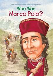 Who Was Marco Polo ...