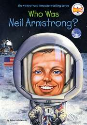 Who Was Neil Armst ...