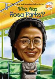 Who Was Rosa Parks ...