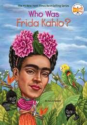 Who Was Frida Kahl ...