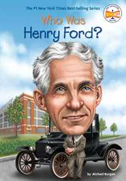 Who Was Henry Ford ...