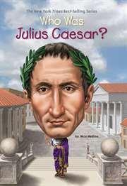 Who Was Julius Cae ...
