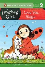 Ladybug Girl: I Lo ...