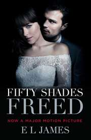 Fifty Shades Freed ...