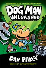 Dog Man Unleashed: ...