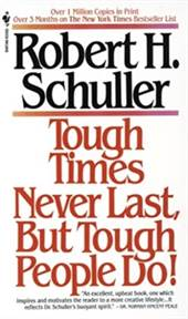 Tough Times Never  ...