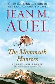 The Mammoth Hunter ...