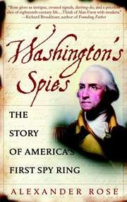 Washington's Spies ...