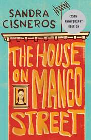 The House on <br/>Mango Street