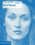 Meryl Streep: Anat ...