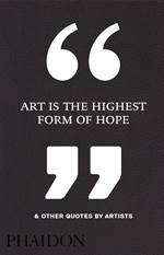Art Is the Highest ...