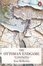 The Ottoman Endgam ...