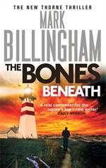 The Bones Beneath  ...