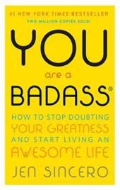 You Are a Badass® ...