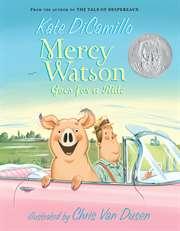 Mercy Watson Goes  ...