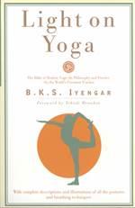 Light on Yoga: Yog ...