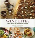 Wine Bites: 64 Simple Nibbles  ...