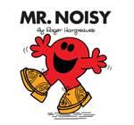 Mr. Men: Mr. Noisy ...