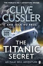 The Titanic Secret ...