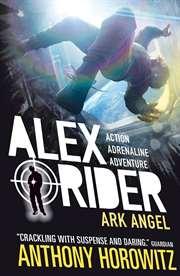 Alex Rider 6: Ark  ...