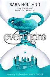 Everless: Evermore ...