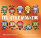 Ten Little Monkeys ...
