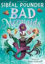 Bad Mermaids 1