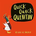 Quick Quack Quenti ...
