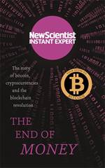 The End of Money:  ...