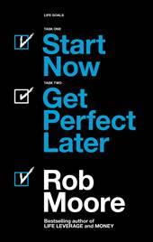 Start Now. Get Per ...