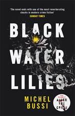 Black Water Lillie ...